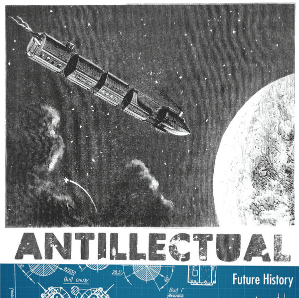 "ANTILLECTUAL ""Future History"""